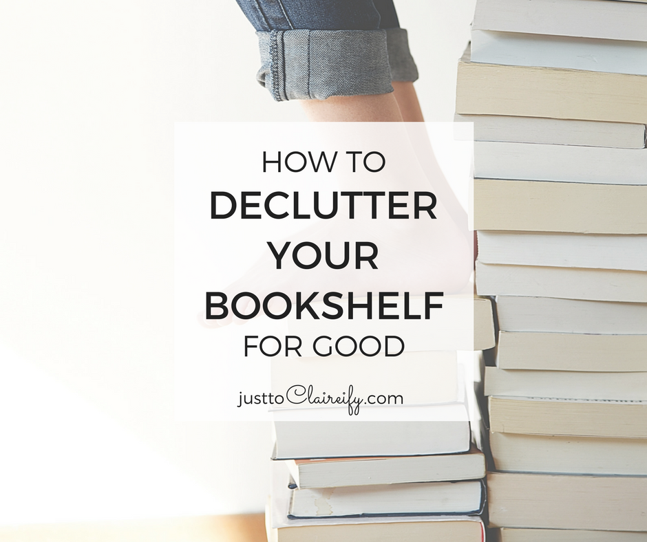 How To Declutter Your Bookshelf For Good